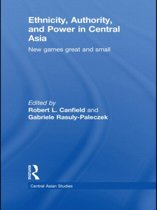 Ethnicity, Authority, and Power in Central Asia