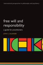 Free will and responsibility