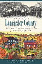 Remembering Lancaster County