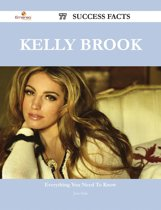 Kelly Brook 77 Success Facts - Everything you need to know about Kelly Brook