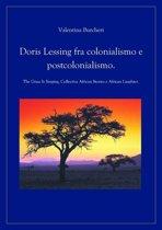 Doris Lessing fra colonialismo e postcolonialismo.