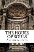 The House of Souls
