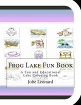 Frog Lake Fun Book