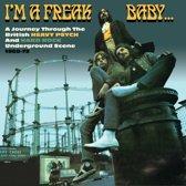 I'M A Freak Baby