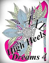 High Heels Dreams XXL 4 - Coloring Book (Adult Coloring Book for Relax)