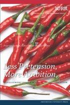 Less pretension, more ambition