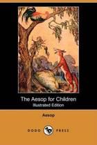 The Aesop for Children (Illustrated Edition) (Dodo Press)