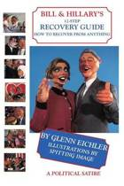 Bill & Hillary's 12-Step Recovery Guide