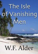 The Isle of Vanishing men