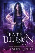 Fate's Illusion: A Reverse Harem Urban Fantasy