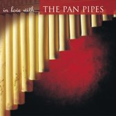 In Love with the Pan Pipes