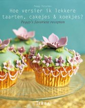 Hoe Versier Ik Lekkere Taarten, Cakejes & Koekjes?