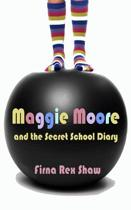 Maggie Moore and the Secret School Diary