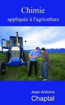 Chimie appliquée à l'agriculture - Deux volumes