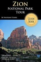 Zion National Park Tour Guide Book