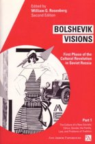Bolshevik Visions v. 1; Culture of a New Society - Ethics, Gender, Family, Law and Problems of Tradition