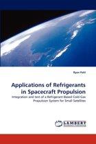 Applications of Refrigerants in Spacecraft Propulsion