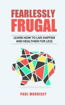 Fearlessly Frugal