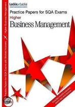 Higher Business Management Practice Papers for SQA Exams