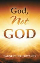 God, Not God