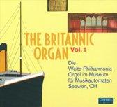 The Britannic Organ Vol.1