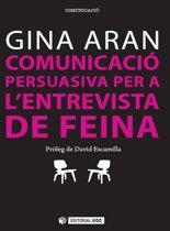 Comunicacio persuasiva per a l'entrevista de feina