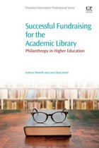 Successful Fundraising for the Academic Library