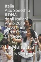 Italia Allo Specchio Il DNA degli Italiani Anno 2019 Terza Parte
