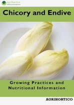Chicory and Endive: Growing Practices and Nutritional Information