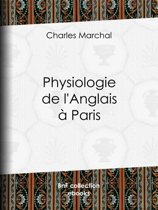 Physiologie de l'Anglais à Paris