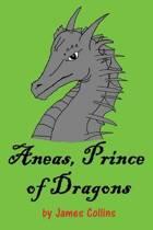 Aneas, Prince of Dragons