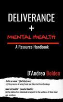 Deliverance + Mental Health