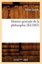 Histoire G�n�rale de la Philosophie (�d.1863)