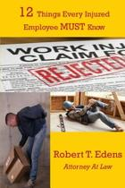 12 Things Every Injured Worker Must Know