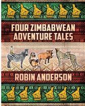 Four Zimbabwean Adventure Tales
