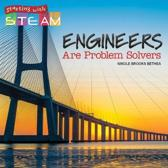 Engineers Are Problem Solvers