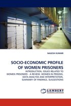 Socio-Economic Profile of Women Prisoners