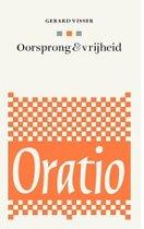 Oratio 6 - Oorsprong en vrijheid