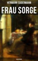 Frau Sorge: Heimatroman