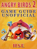 Angry Birds 2 Game Guide Unofficial