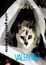 Valentina: uma gatinha valente