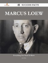 Marcus Loew 66 Success Facts - Everything you need to know about Marcus Loew