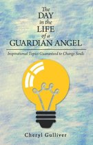 The Day in the Life of a Guardian Angel