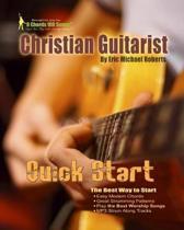 Christian Guitarist Quick Start