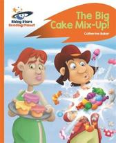 Reading Planet - The Big Cake Mix-Up! - Orange
