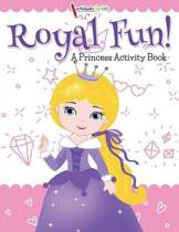 Royal Fun! Princess Activity Book