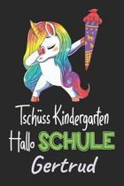 Tsch ss Kindergarten - Hallo Schule - Gertrud