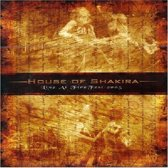 House Of Shakira - Live At Firefest 2005