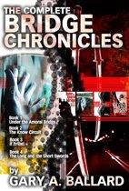 The Complete Bridge Chronicles, Books 1-4