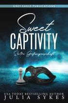 Sweet Captivity – Süße Gefangenschaft